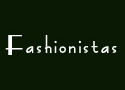 """Fashionistas"" Come To DT!"
