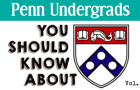 Penn Undergrads You Should Know About Vol. 2