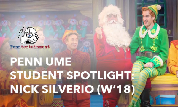 Penn Undergrad Nick-Silverio appearing in Elf the Musical and So You Think You Can Dance