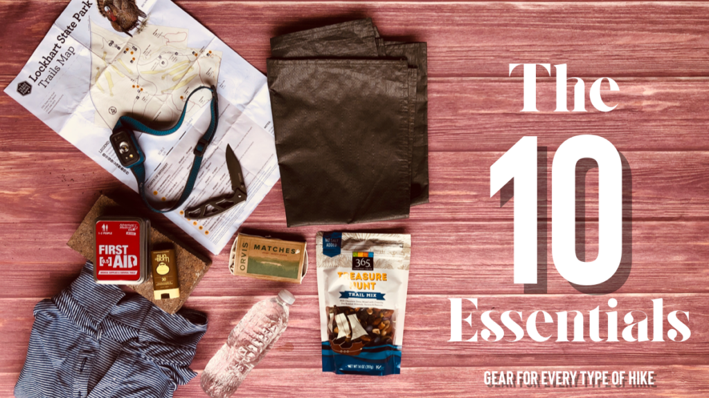 What are the 10 hiking Essentials?
