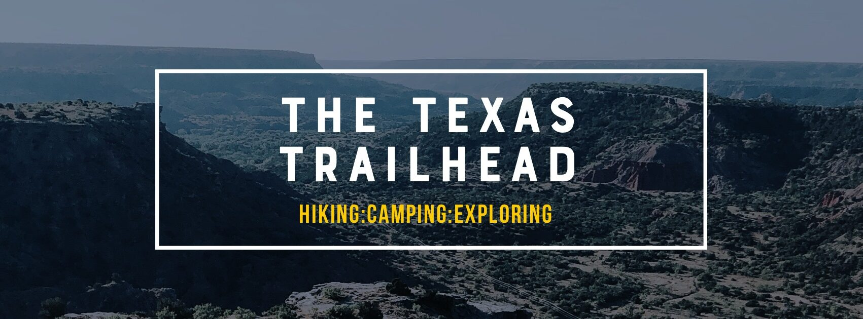 The Texas Trailhead