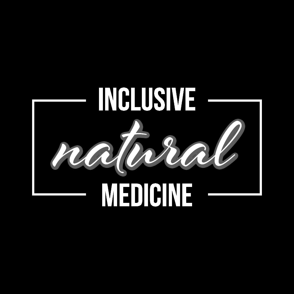 Inclusive Natural Medicine