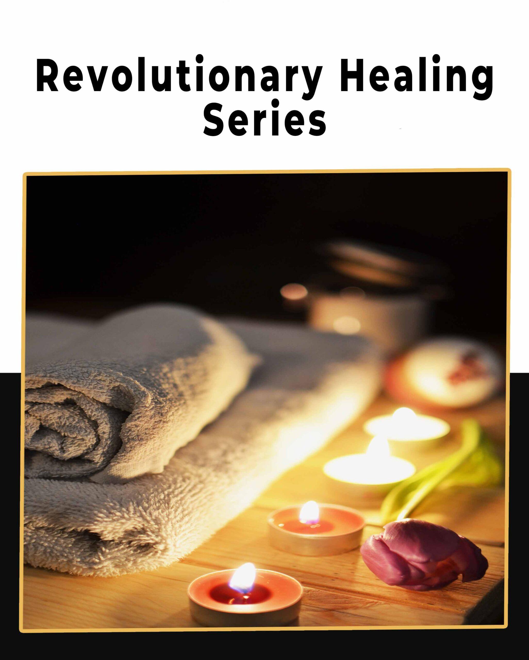 Revolutionary-Healing-Series