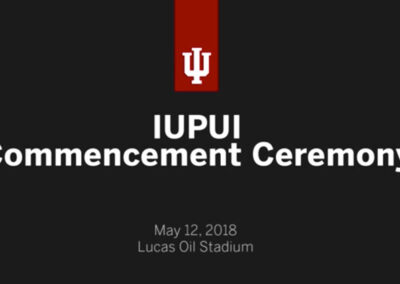 IUPUI Commencement May 2018