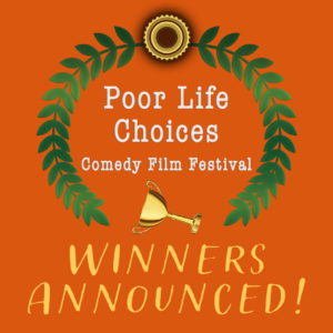 Poor Life Choices Winners