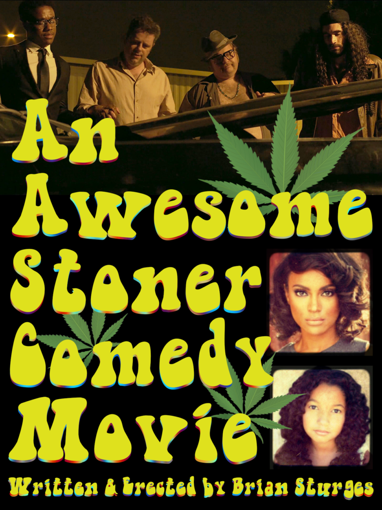 An Awesome Stoner Comedy Movie Poster