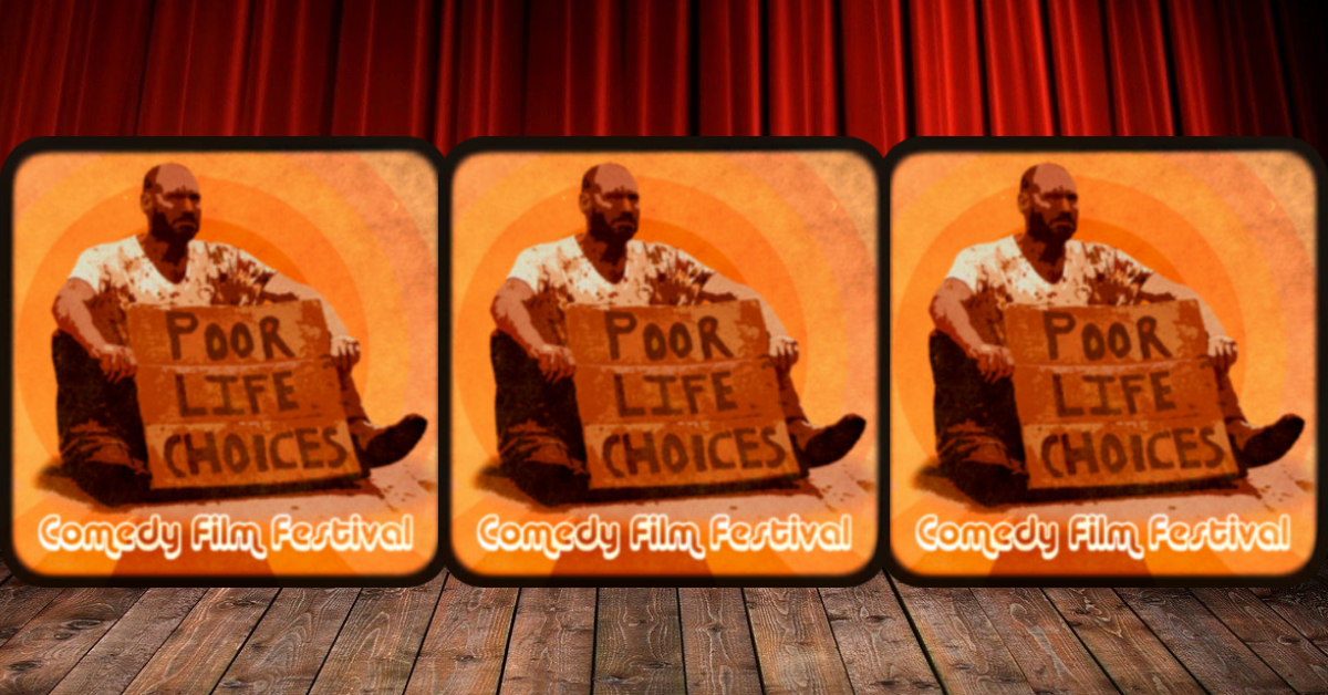 PLCCFF POOR LIFE CHOICES COMEDY FLM FESTIVAL FACEBOOK BANNER