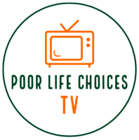Poor Life Choices TV | Poor Life Choices Productions
