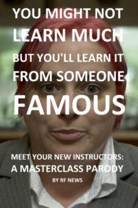 Meet Your New Instructors: A Masterclass Parody