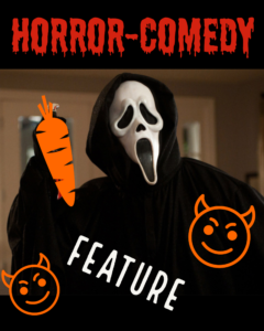 HORROR COMEDY FEATURE FILM