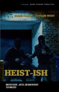 Heist-Ish