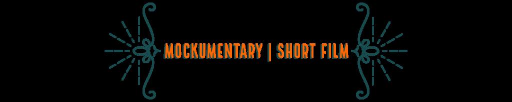 Mockumentary Short Film