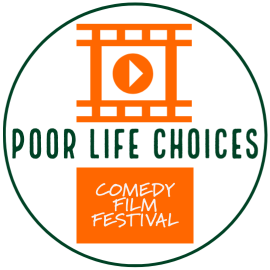Poor Life Choices Comedy Film Festival Logo