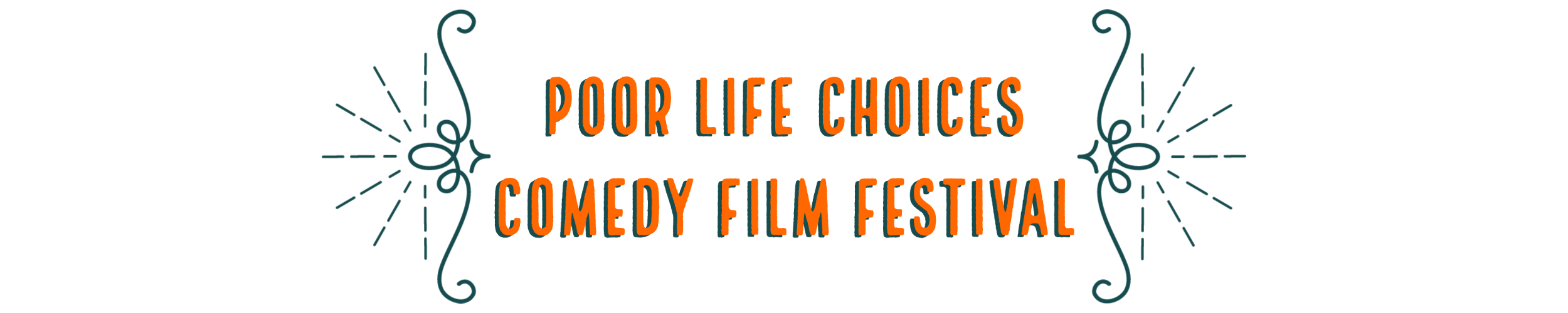 Poor Life Choices Comedy Film Festival