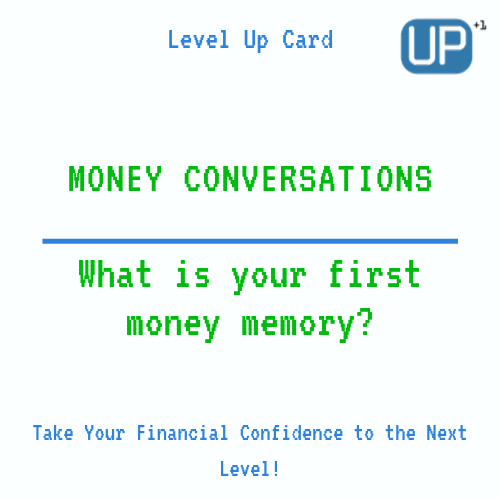 Married Couples Finances: What is your first money memory?