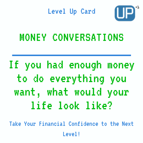 Married Couples Finances : If you had enough money to do everything you want, what would your life look like?