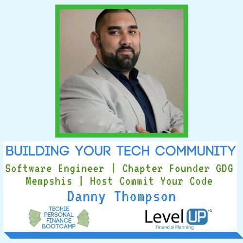 Image of Danny Thompson Tech Community Tech Podcast