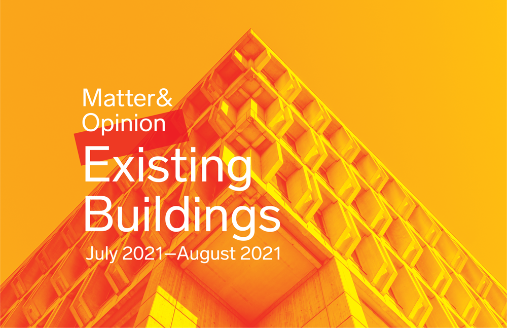 Continuing Education: Matter & Opinion | Existing Buildings