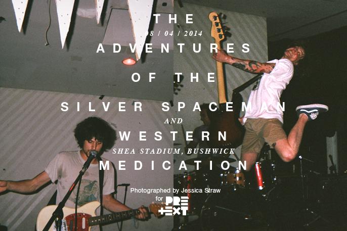 PretextSocialClub-TheAdventuresOfTheSilverSpaceman-WesternMedication-SheaStadium-photoby_JessicaStraw-IMG0