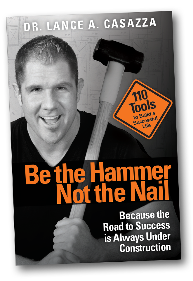 Be The Hammer Not the Nail book cover