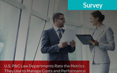 U.S. P&C Law Departments Rate the Metrics They Use to Manage Costs and Performance