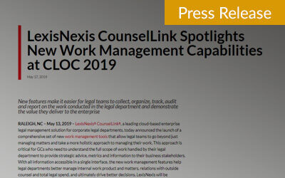 LexisNexis CounselLink Spotlights New Work Management Capabilities at CLOC 2019