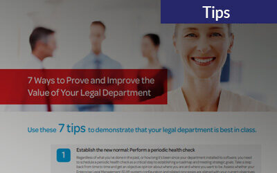 7 Ways to Prove and Improve the Value of Your Legal Department