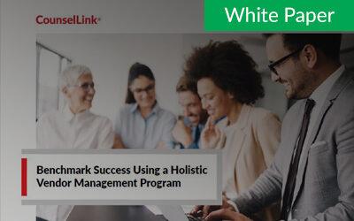 Benchmark Success Using a Holistic Vendor Management Program