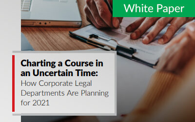 Charting a Course in an Uncertain Time: How Corporate Legal Departments Are Planning for 2021