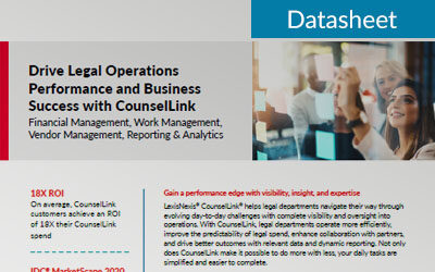 Drive Legal Operations Performance and Business Success with CounselLink
