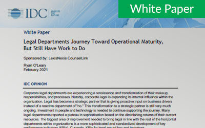Legal Departments Journey Toward Operational Maturity, But Still Have Work to Do