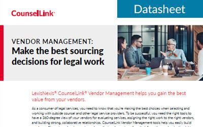 Vendor Management: Make the best sourcing decisions for legal work