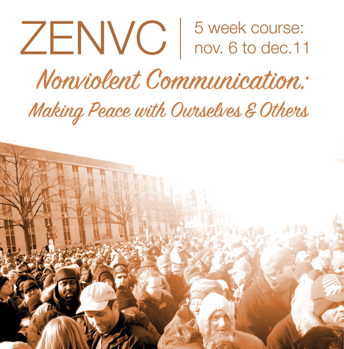 Nonviolent Communication: Making Peace with Ourselves and Others - 5 week course: Nov. 6 to Dec. 11