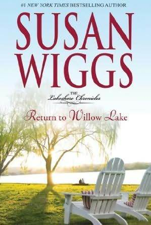 Tour & Interview: Return to Willow Lake, by Susan Wiggs