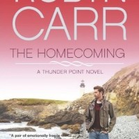 RELEASE DAY REVIEW: The Homecoming (Thunder Point), by Robyn Carr