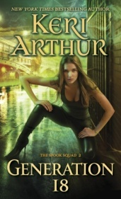 Generation 18 (Spook Squad 2) by Keri Arthur (review)