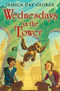 Wednesdays in the Tower, by Jessica Day George