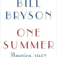One Summer: America, 1927, by Bill Bryson