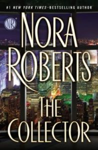 The Collector, by Nora Roberts