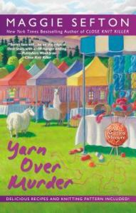Yarn Over Murder, by Maggie Sefton