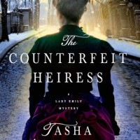 The Counterfeit Heiress, by Tasha Alexander