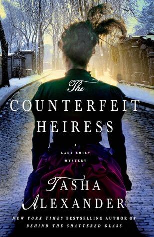 The Counterfeit Heiress, by Tasha Alexander