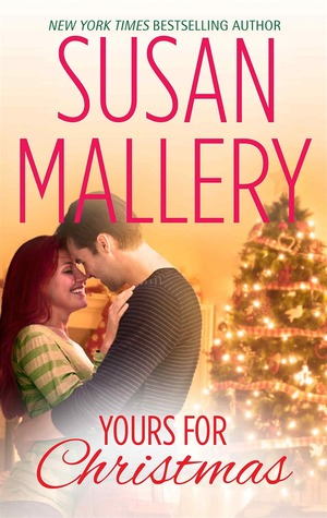 Yours for Christmas, by Susan Mallery