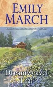 Dreamweaver Trail, by Emily March
