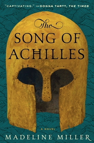 The Song of Achilles (Madeline Miller)