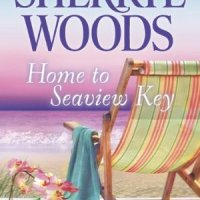 Home to Seaview Key, by Sherryl Woods