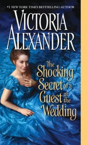 The Shocking Secret of a Guest at the Wedding (Victoria Alexander)