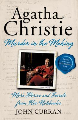 Curran_AgathaChristie-MurderInTheMaking_Notebooks-02