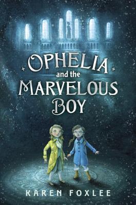 Foxlee_Ophelia&TheMarvelousBoy