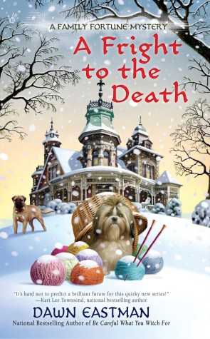 TOUR: A Fright to the Death, with guest post by Dawn Eastman (and a giveaway!)